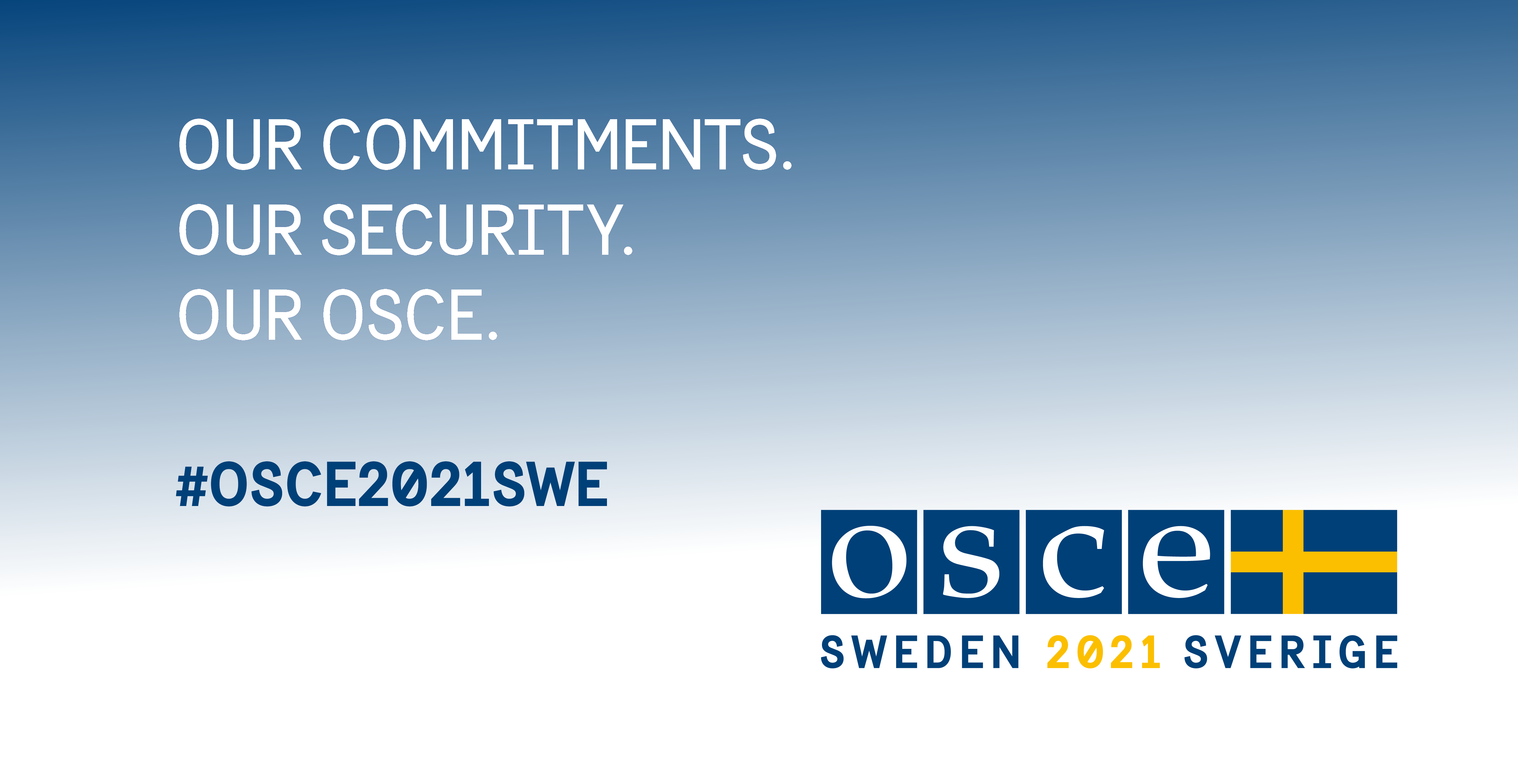 """Our commitments, our security, our OSCE"""